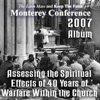 2007 - Assessing the Spiritual Effects of 40 Years of Warfare Within the Church- Album - Monterey Conference