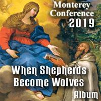 2019 Monterey Conference - When Shepherds Become Wolves