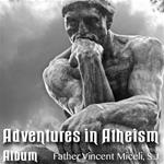 Adventures In Atheism: Album