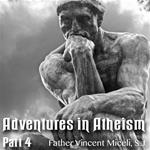 "Adventures In Atheism: Part 04- ""Comte: Atheism For Scientists"" and ""The Answer to Atheism"""