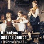 Ourselves and the Church