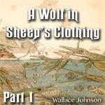 A Wolf In Sheep's Clothing: Part 01