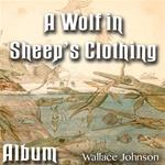 A Wolf In Sheep's Clothing: Album