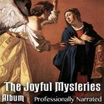 The Joyful Mysteries - Album