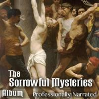 Sorrowful Mysteries - The Passion: Album