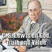 C. S. Lewis on God, Truth and Value