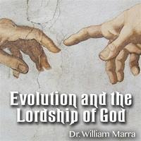 Evolution and the Lordship of God