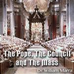 The Pope, the Council and the Mass