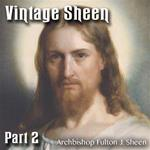 Vintage Sheen Part 02 : Christ, Priest and Victim