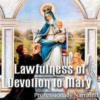 Lawfulness of Devotion to Mary