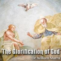 The Glorification of God