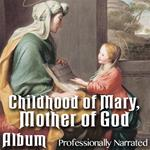 Childhood of Mary, Mother of God: Album