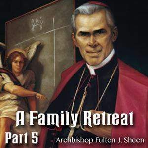 Family Retreat 05: The Devil - Yes, He Does Exist