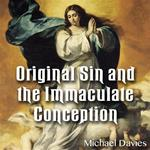 Original Sin and The Immaculate Conception