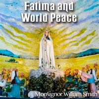 Fatima and World Peace