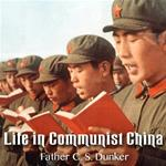 Life In Communist China