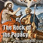 The Rock of the Papacy