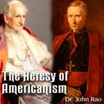 The Heresy of Americanism