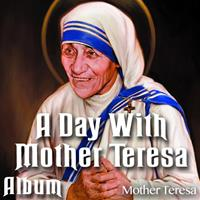 A Day With Mother Teresa - Album