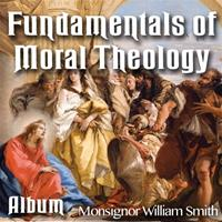 The Fundamentals of Moral Theology: Album