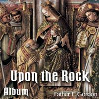 Upon The Rock: Album