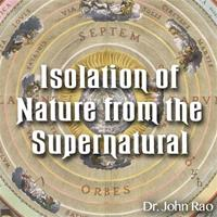 Isolation of Nature from the Supernatural