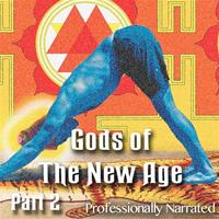 Gods of The New Age: Part 02