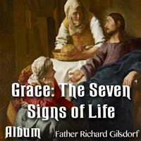 Grace: The Seven Signs of Life - Complete Album - 8 Parts
