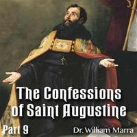The Confessions of St. Augustine: Part 09 of 10