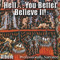Hell: You Better Believe It! - Album