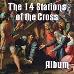 Stations of The Cross: COMPLETE ALBUM
