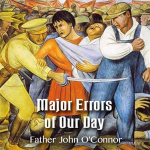Major Errors of Our Day