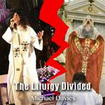 The Liturgy Divided