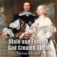 Male and Female, God Created Them