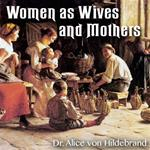 Women as Wives and Mothers