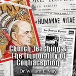 Church Teaching & The Immorality of Contraception
