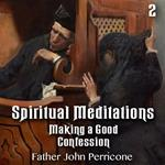 Spiritual Meditations: Making a Good Confession