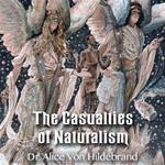 The Casualties of Naturalism