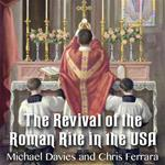 The Revival of the Roman Rite in the USA