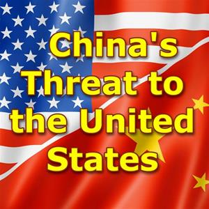 China's Threat to the United States