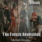The French Revolution: Complete Album