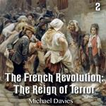 The French Revolution: The Reign of Terror