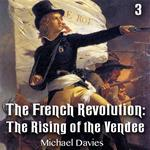 The French Revolution: The Rising of the Vendee