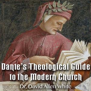 Dante's Theological Guide to the Modern Church