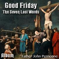 Good Friday - Five of The Seven Last Words - Album