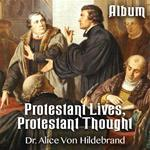 Protestant Lives, Protestant Thought - Album