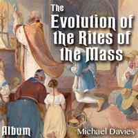 Evolution of the Rites of the Mass - Album