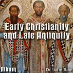 Early Christianity and Late Antiquity - Album