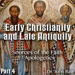 Early Christianity and Late Antiquity - Part 04- Sources of the Faith - Apologetics