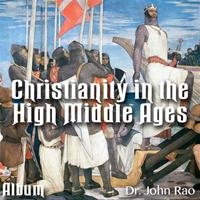 Christianity in the High Middle Ages - Album